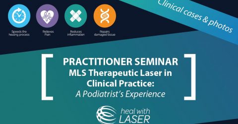 Webinar | MLS Therapeutic Laser in Clinical Practice: a Podiatrist's Experience