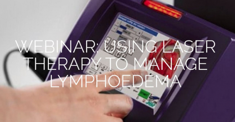 Webinar | Using MLS Laser Therapy To Manage Lymphoedema